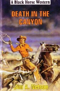 Death in the Canyon by Jim A. Nelson