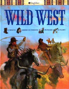 The Best Ever Book of the Wild West by Mike Stotter
